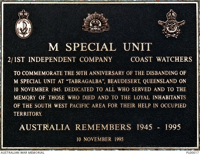 M Special Unit plaque at the Australian War Memorial in Canberra. Photo compliments of Australian War Memorial